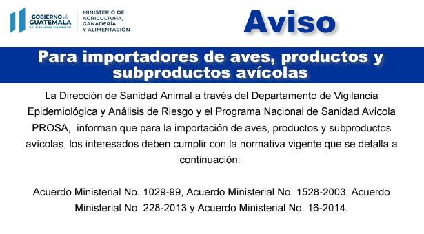 Normativa que deben cumplir los importadores de aves, productos y subproductos avícolas